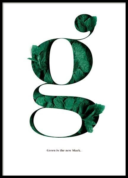 Green Is The New Black Poster in the group Posters & Prints / Typography & quotes at Desenio AB (10137)