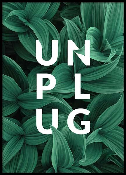 Unplug Poster in the group Posters & Prints / Typography & quotes at Desenio AB (10138)