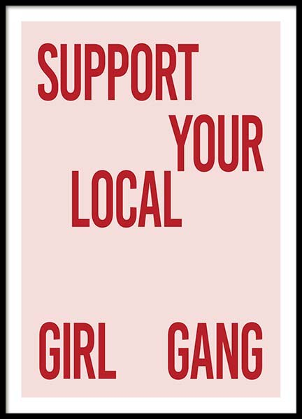 Support Your Girl Gang Poster in the group Posters & Prints / Text posters at Desenio AB (10295)
