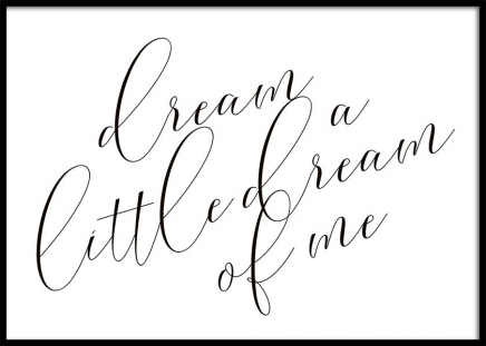 Dream A Little Dream Poster in the group Posters & Prints / Typography & quotes at Desenio AB (10365)