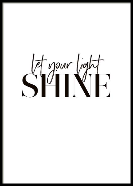 Let Your Light Shine Poster in the group Posters & Prints / Typography & quotes at Desenio AB (10367)