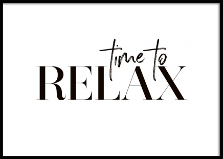 Time To Relax Poster in the group Posters & Prints / Typography & quotes at Desenio AB (10368)
