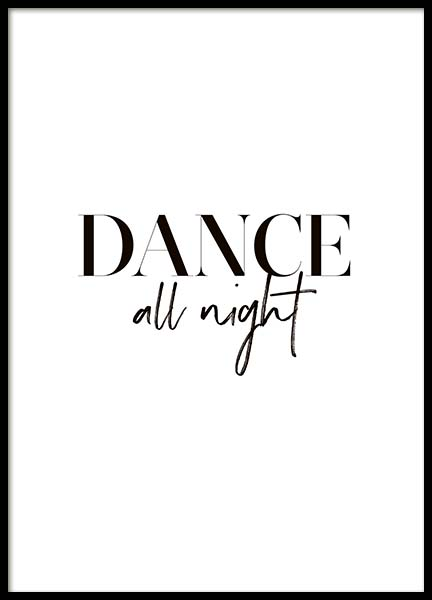 Dance All Night Poster in the group Posters & Prints / Typography & quotes at Desenio AB (10370)