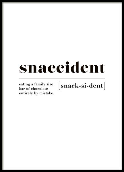 Snaccident Poster in the group Posters & Prints / Text posters at Desenio AB (10373)