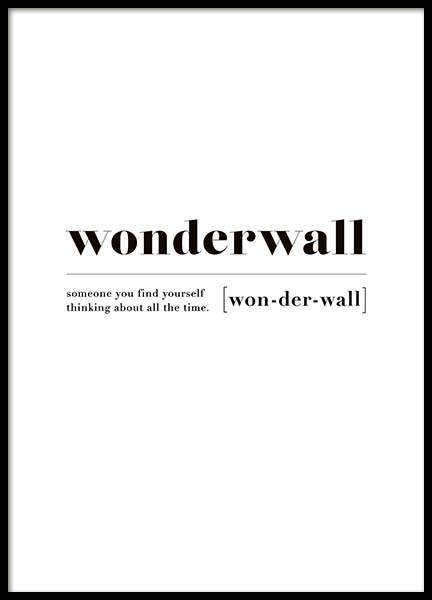 Wonderwall Poster in the group Posters & Prints / Typography & quotes at Desenio AB (10374)