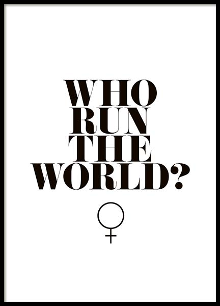 Who Run The World? Poster in the group Posters & Prints / Text posters at Desenio AB (10377)