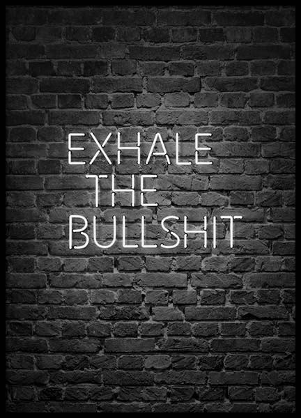 Exhale The Bullshit Poster in the group Posters & Prints / Text posters at Desenio AB (10382)