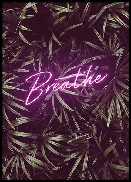 Breathe Neon Poster in the group Posters & Prints / Text posters at Desenio AB (10384)