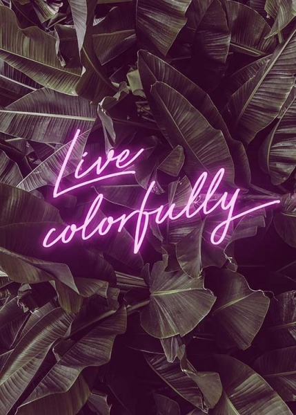 Live Colorfully Neon Poster in the group Posters & Prints / Typography & quotes at Desenio AB (10385)