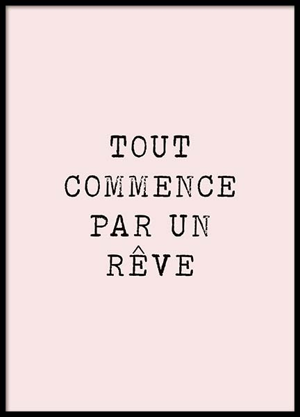 Tout Commence Poster in the group Posters & Prints / Typography & quotes at Desenio AB (10530)
