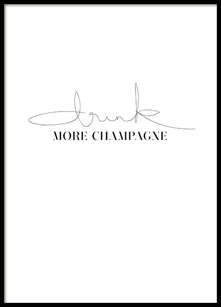 Drink More Champagne Poster in the group Posters & Prints / Text posters at Desenio AB (10731)