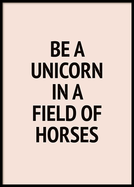 Be a Unicorn In a Field of Horses Poster in the group Posters & Prints / Kids posters at Desenio AB (10867)