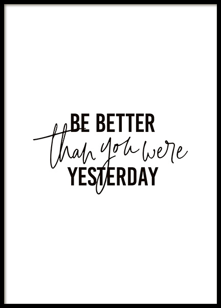 Better Than Yesterday Poster in the group Posters & Prints / Typography & quotes at Desenio AB (10906)