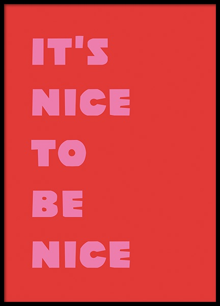 Nice To Be Nice Poster in the group Posters & Prints / Text posters at Desenio AB (11040)
