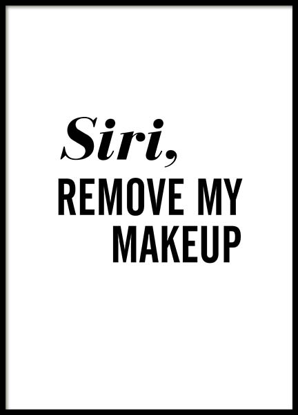 Remove My Makeup Poster in the group Posters & Prints / Typography & quotes at Desenio AB (11627)