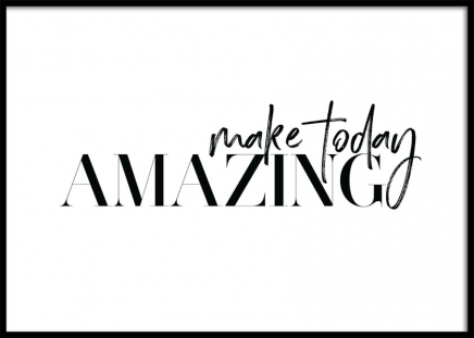 Make Today Amazing Poster in the group Posters & Prints / Text posters at Desenio AB (11649)