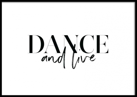 Dance and Live Poster in the group Posters & Prints / Text posters at Desenio AB (11650)