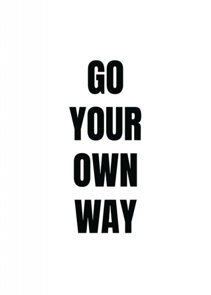 Your Own Way Poster in the group Posters & Prints / Sizes / 50x70cm | 20x28 at Desenio AB (11699)