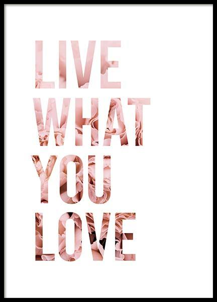 Live What You Love Poster in the group Posters & Prints / Typography & quotes at Desenio AB (11727)