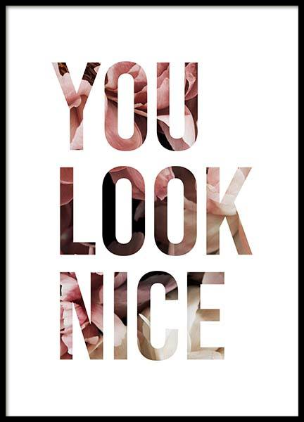 You Look Nice Poster