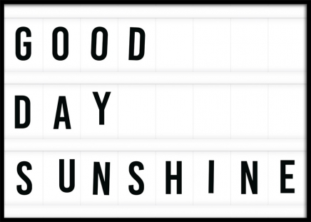 Good Day Sunshine Poster in the group Posters & Prints / Text posters at Desenio AB (11841)