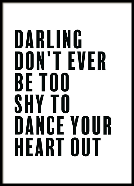 Dance Your Heart Out Poster in the group Posters & Prints / Sizes / 30x40cm | 12x16 at Desenio AB (11844)