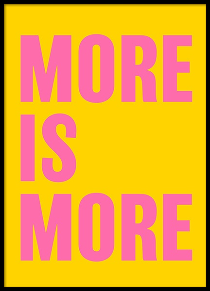 More is More Poster in the group Posters & Prints / Text posters at Desenio AB (12232)