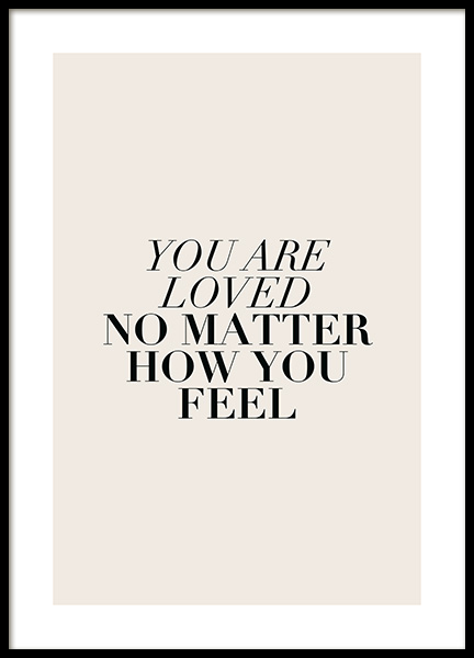 You Are Loved No Matter Poster in the group Posters & Prints / Text posters at Desenio AB (12387)
