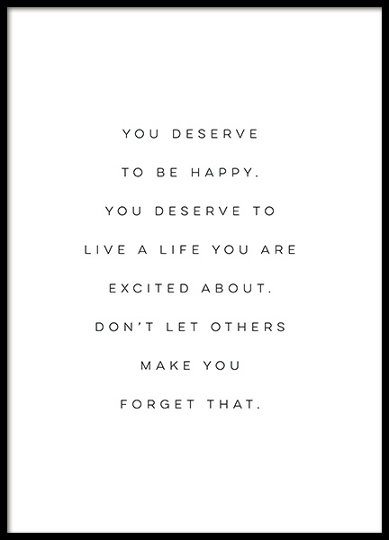 You Deserve to be Happy Poster