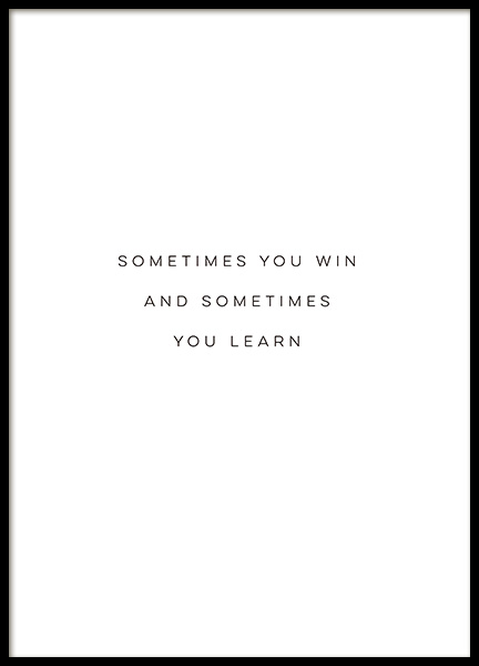 Sometimes You Win Poster in the group Posters & Prints / Text posters at Desenio AB (12610)