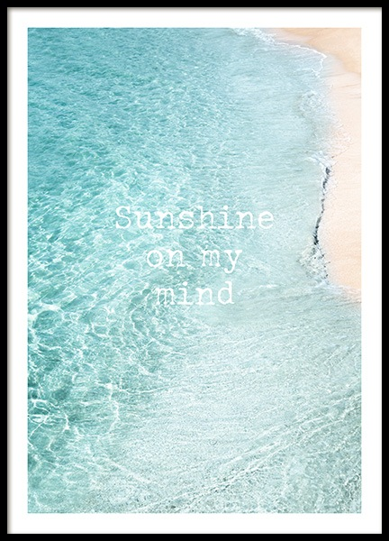 Sunshine on My Mind Poster in the group Posters & Prints / Typography & quotes at Desenio AB (12839)
