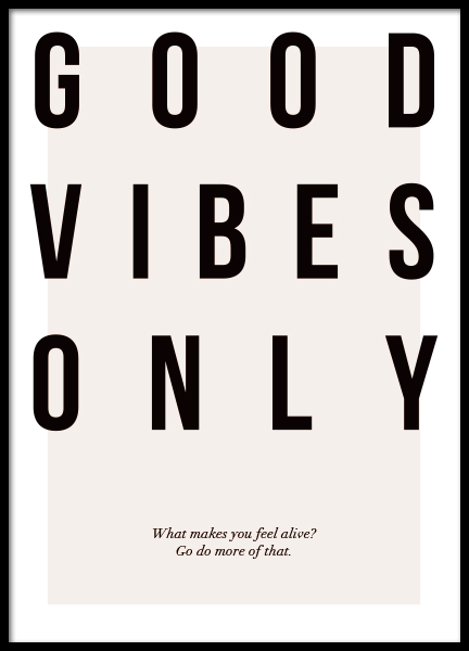 Good Vibes Only Poster in the group Posters & Prints / Typography & quotes at Desenio AB (12873)