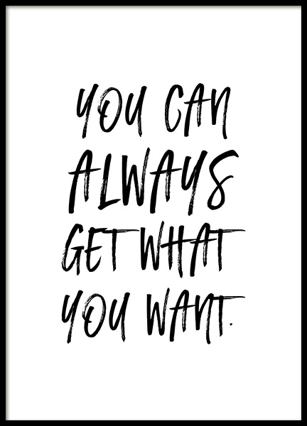 Get What You Want Poster in the group Posters & Prints / Typography & quotes at Desenio AB (12878)