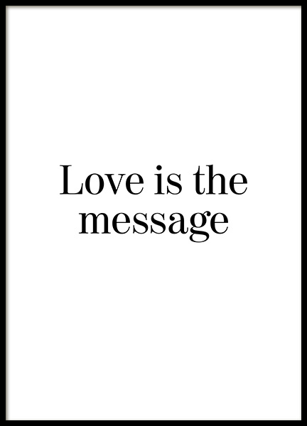 Love is the Message Poster in the group Posters & Prints / Typography & quotes at Desenio AB (12882)