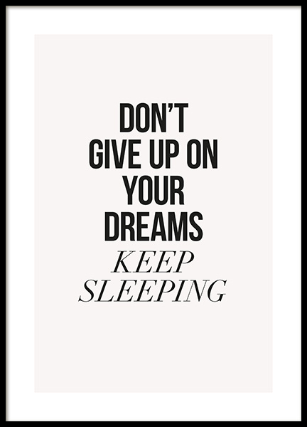 Keep Dreaming Poster in the group Posters & Prints / Text posters at Desenio AB (13028)