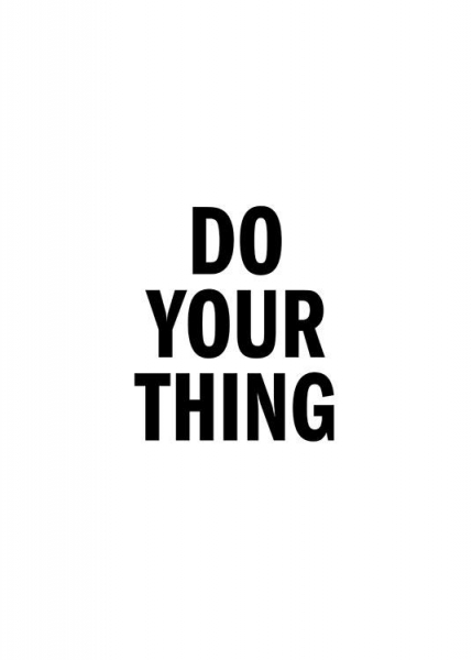 Do Your Thing Poster in the group Posters & Prints / Typography & quotes at Desenio AB (13175)