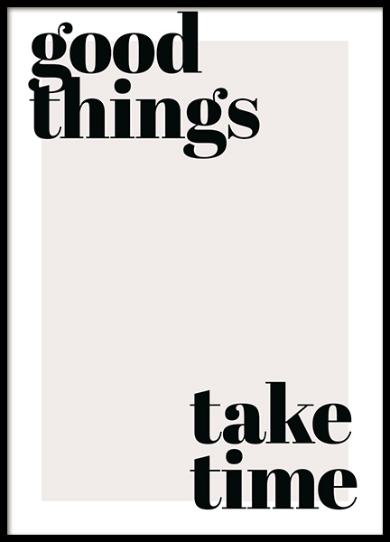 Good Things Take Time Poster in the group Posters & Prints / Text posters at Desenio AB (13187)