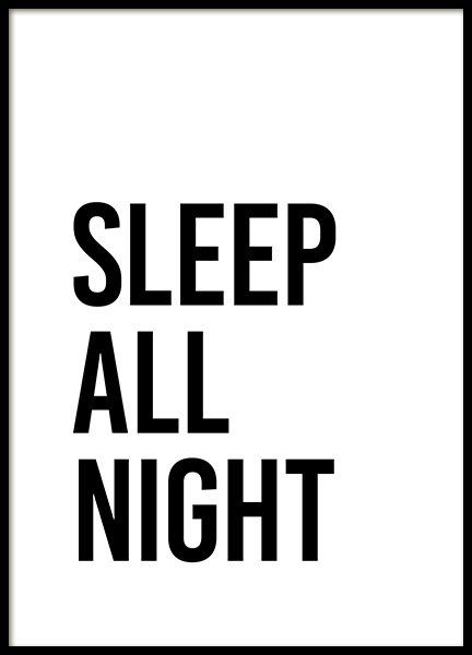 Sleep All Night Poster in the group Posters & Prints / Typography & quotes at Desenio AB (13333)
