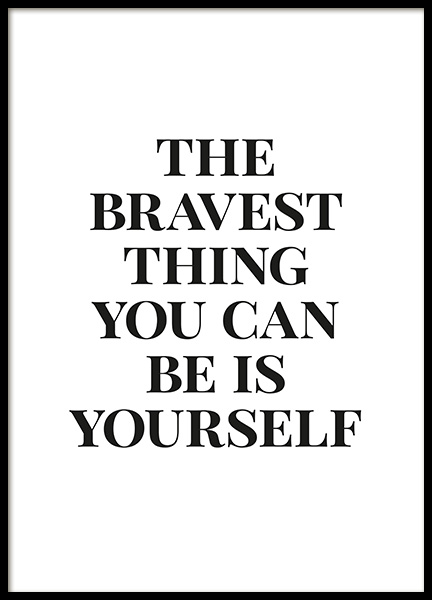 Bravest Thing Poster in the group Posters & Prints / Text posters / Motivational at Desenio AB (13472)