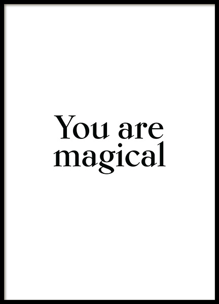 You are Magical Poster in the group Posters & Prints / Text posters / Motivational at Desenio AB (13474)