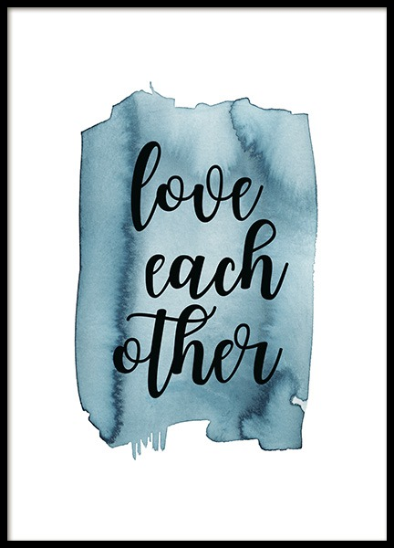 Love Each Other Poster in the group Posters & Prints / Text posters / Motivational at Desenio AB (13889)