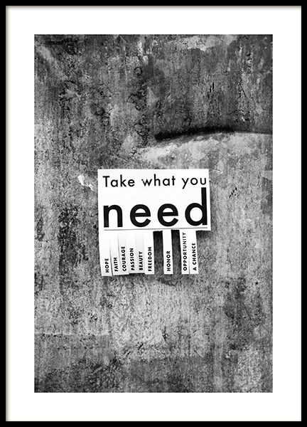Take What You Need Poster in the group Posters & Prints / Text posters at Desenio AB (13898)