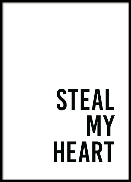 Steal My Heart Poster in the group Posters & Prints / Text posters at Desenio AB (13965)