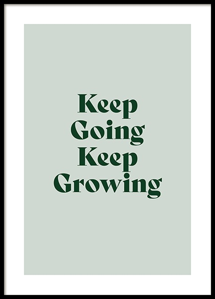 Keep Growing Poster in the group Posters & Prints / Text posters / Motivational at Desenio AB (13980)