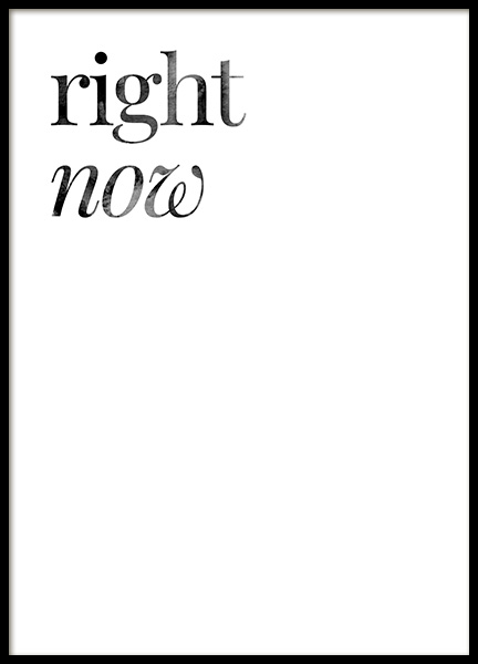 Right Now Poster in the group Posters & Prints / Text posters at Desenio AB (14396)