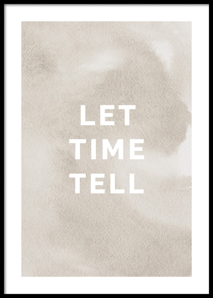 Let Time Tell Poster in the group Posters & Prints / Text posters at Desenio AB (14633)