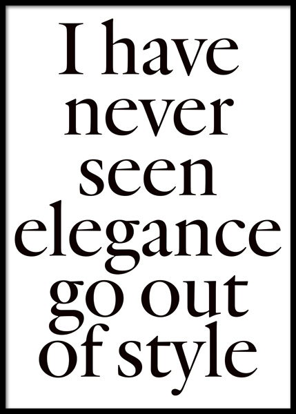 Elegance is in Style Poster