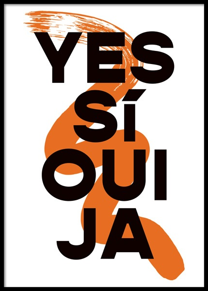Yes Si Oui Ja Poster