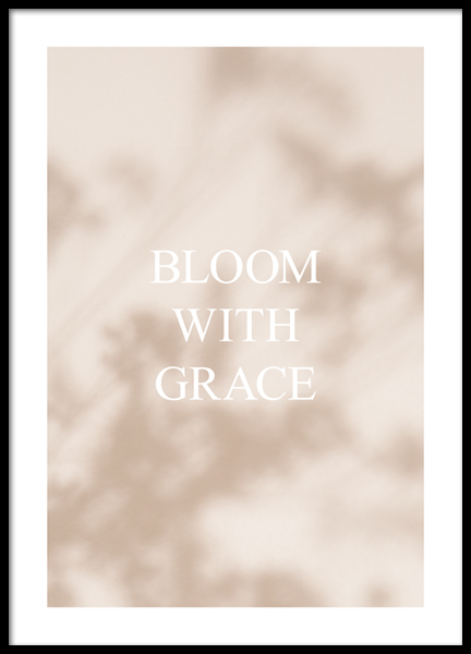 Bloom With Grace Poster
