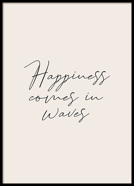 Happiness Comes in Waves Poster